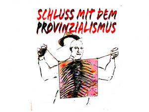 Schluss_mit_dem_Provinzialismus_von_Klaus_Heckhoff